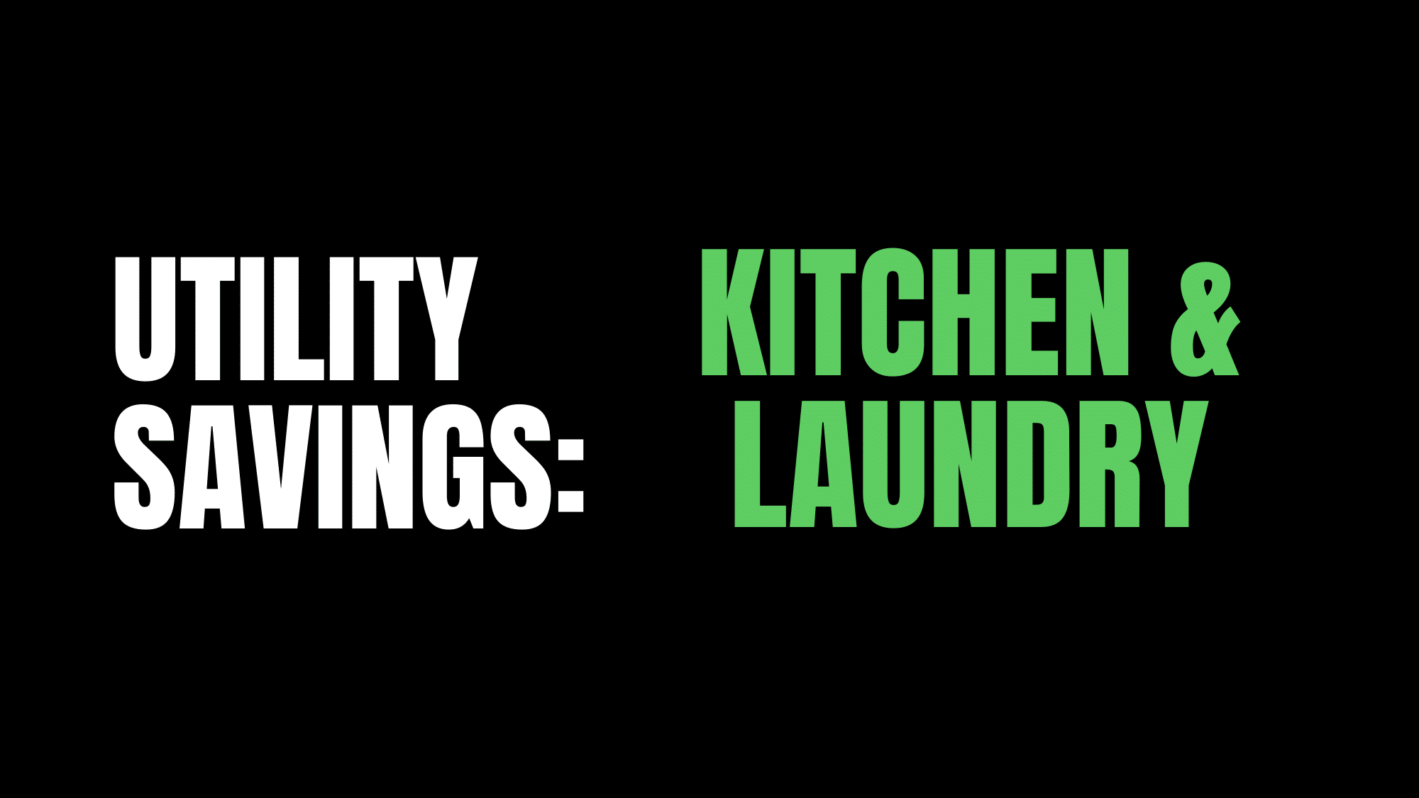 How to save money by optimizing your kitchen and laundry rooms